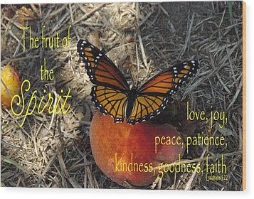 Fruit Of The Spirit Wood Print by Robyn Stacey