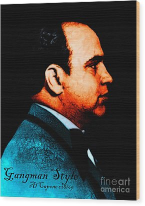 Gangman Style - Al Capone C28169 - Black - Painterly Wood Print by Wingsdomain Art and Photography