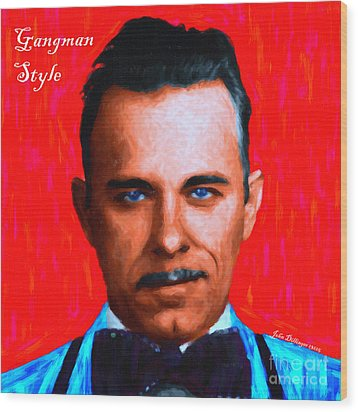 Gangman Style - John Dillinger 13225 - Red - Painterly - With Text Wood Print by Wingsdomain Art and Photography