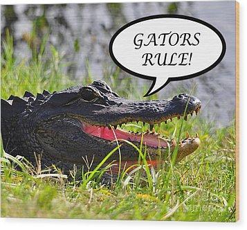 Gators Rule Greeting Card Wood Print by Al Powell Photography USA