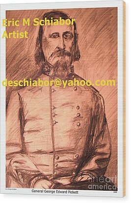 General Pickett Confederate  Wood Print by Eric  Schiabor