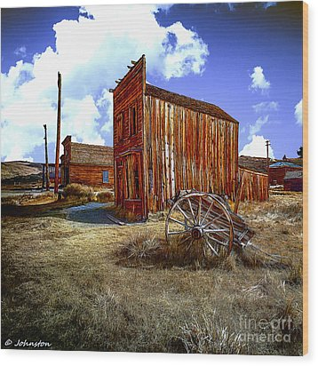 Ghost Towns In The Southwest Wood Print by Bob and Nadine Johnston