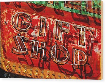 Wood Print featuring the photograph Gift Shop Sign by Daniel Woodrum