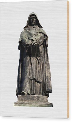 Wood Print featuring the photograph Giordano Bruno by Fabrizio Troiani