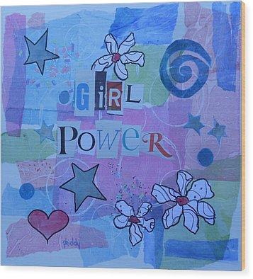 Girl Power Wood Print