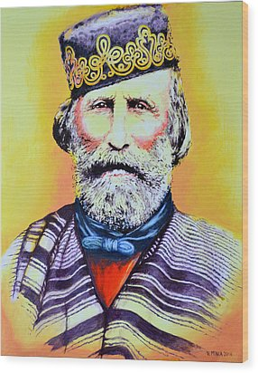 Giuseppe Garibaldi Wood Print by Victor Minca