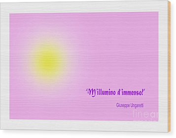 Giuseppe Ungaretti Famous Poem Wood Print by Enrique Cardenas-elorduy