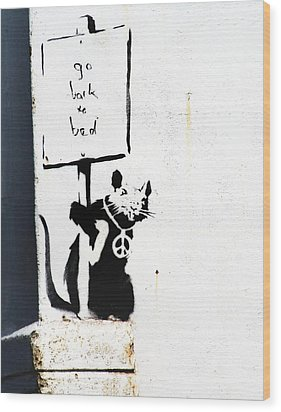 Go Back To Bed Protester Wood Print by A Rey