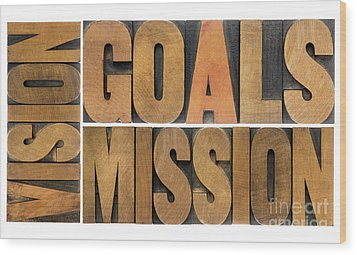 Wood Print featuring the photograph Goals Vision And Mission by Marek Uliasz