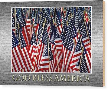 God Bless America Wood Print by Carolyn Marshall
