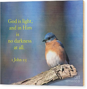 God Is Light Wood Print