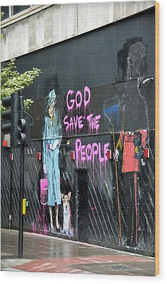 God Save The People Wood Print by RicardMN Photography