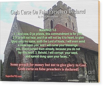 Gods Curse On False Preachers Declared Wood Print