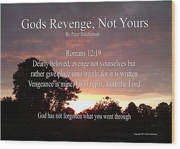 Gods Revenge Wood Print