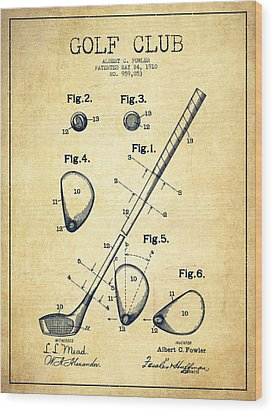 Golf Club Patent Drawing From 1910 - Vintage Wood Print by Aged Pixel