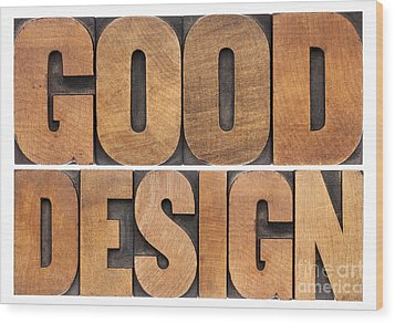 Wood Print featuring the photograph Good Design In Wood Type by Marek Uliasz