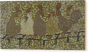 Gossiping Chickens Wood Print by Kurt Olson