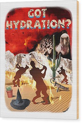 Got Hydration? Wood Print by Mark Armstrong