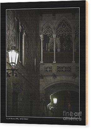 Gothic Shadows Wood Print by Pedro L Gili