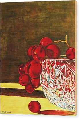 Grapes In A Crystal Bowl Wood Print by Margaret Newcomb