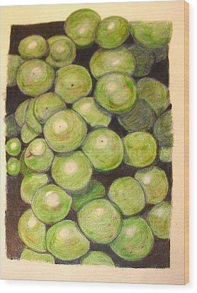 Grapes In Progress Wood Print by Joseph Hawkins