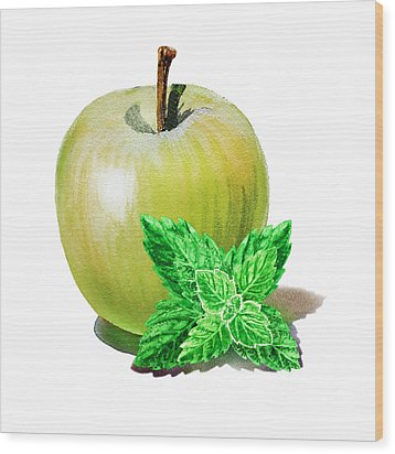 Wood Print featuring the painting Green Apple And Mint by Irina Sztukowski