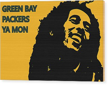 Green Bay Packers Ya Mon Wood Print
