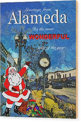 Wood Print featuring the photograph Alameda Christmas Greeting by Linda Weinstock