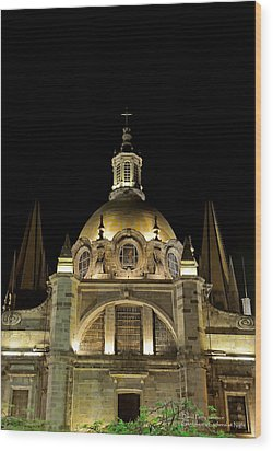 Wood Print featuring the photograph Guadalajara Cathedral At Night by David Perry Lawrence