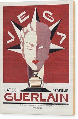Guerlain 1940s Uk Guerlain   Vega Art Wood Print by The Advertising Archives