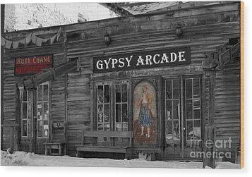 Gypsy Arcade Wood Print by Janice Westerberg