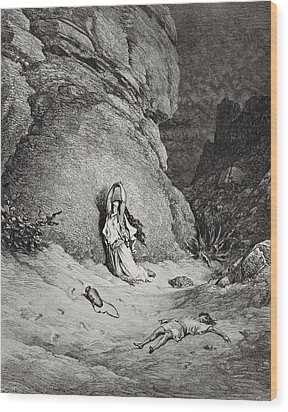 Hagar And Ishmael In The Desert Wood Print by Gustave Dore