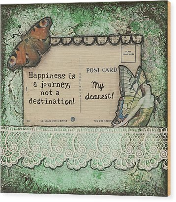 Happiness Is A Journey Inspirational Mixed Media Folk Art Wood Print by Stanka Vukelic