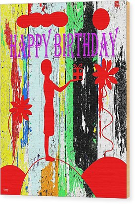 Happy Birthday 7 Wood Print by Patrick J Murphy