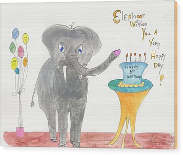 Happy Birthday From Elephoot Wood Print