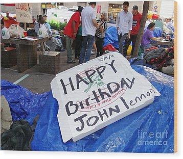 Happy Birthday John Lennon Wood Print by Ed Weidman