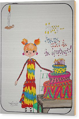 Happy Birthday Wood Print by Mary Kay De Jesus