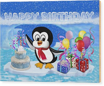 Happy Birthday Penguin Wood Print