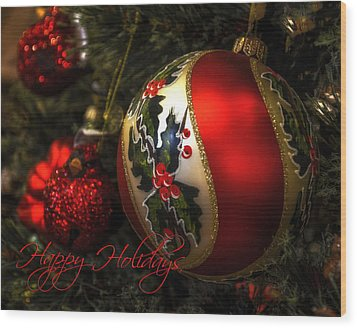 Happy Holidays Greeting Card Wood Print by Julie Palencia