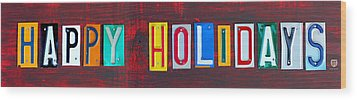 Happy Holidays License Plate Art Letter Sign Wood Print by Design Turnpike