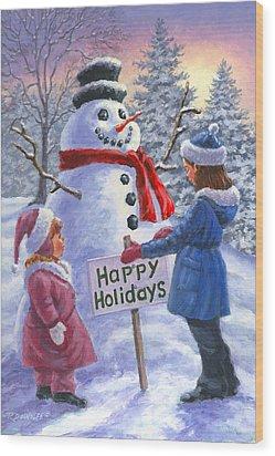 Happy Holidays Wood Print by Richard De Wolfe