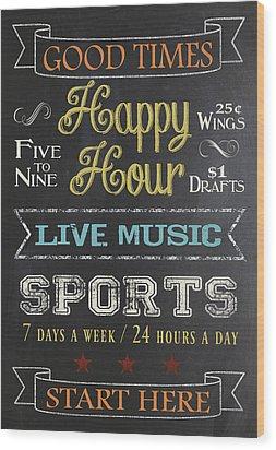 Happy Hour Wood Print by Jaime Friedman