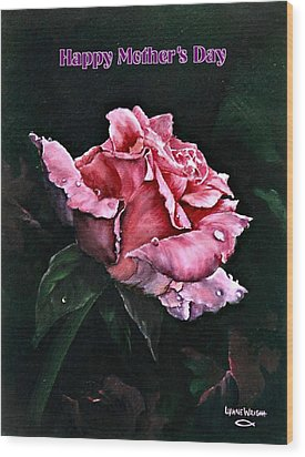 Wood Print featuring the painting Happy Mother's Day by Lynne Wright