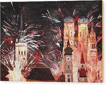 Happy New Year - With Fireworks In Munich Wood Print by M Bleichner