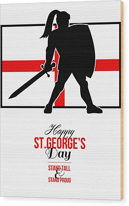 Happy St George Day Stand Tall And Proud Greeting Card Wood Print by Aloysius Patrimonio