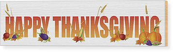 Happy Thanksgiving Text With Fruits And Vegetable Illustration Wood Print by JPLDesigns