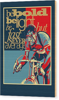 Hard As Nails Vintage Cycling Poster Wood Print by Sassan Filsoof
