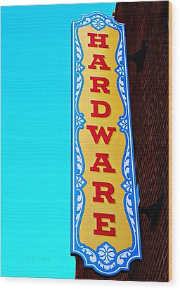 Hardware Store Wood Print by Chris Berry