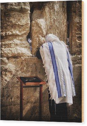 Harken Unto My Prayer O Lord Western Wall Jerusalem Wood Print