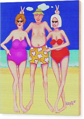 Funny Beach Women Man  Wood Print